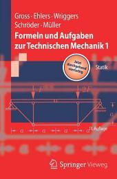 Formeln und Aufgaben zur Technischen Mechanik 1: Statik, Ausgabe 11