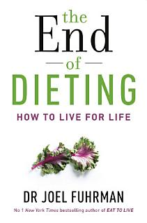 The End of Dieting Book
