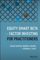 Equity Smart Beta and Factor Investing for Practitioners PDF