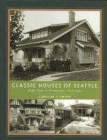 Classic Houses of Seattle PDF