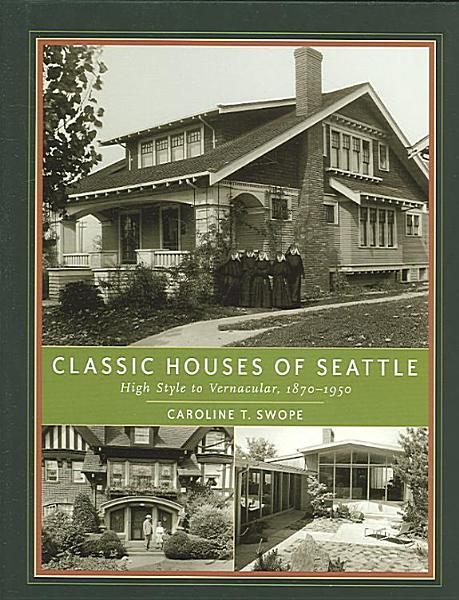 Classic Houses of Seattle