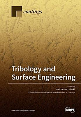 Tribology and Surface Engineering PDF