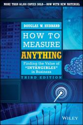 How to Measure Anything: Finding the Value of Intangibles in Business, Edition 3