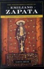 The Posthumous Career of Emiliano Zapata