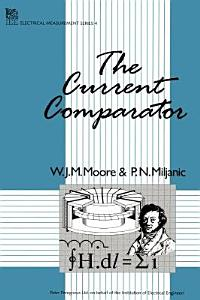 The Current Comparator Book