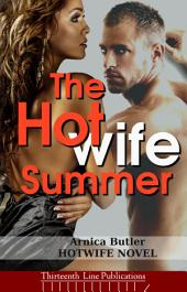 The Hotwife Summer: A Hotwife Novel