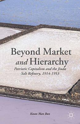 Beyond Market And Hierarchy