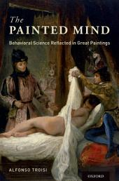 The Painted Mind: Behavioral Science Reflected in Great Paintings
