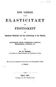Die Lehre von der Elasticitaet und Festigkeit mit besonderer R  cksicht auf ihre Anwendung in der Technik PDF