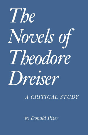 The Novels of Theodore Dreiser