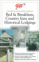 AAA Guide to North American Bed and Breakfasts, Country Inns and Historical Lodgings