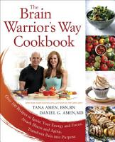 The Brain Warrior s Way Cookbook PDF