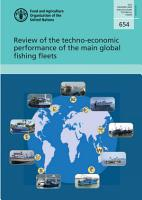 Review of the techno economic performance of the main global fishing fleets PDF