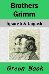 Brothers Grimm (Green Book): Spanish & English