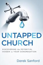 Untapped Church: Discovering the Potential Hidden in Your Congregation