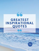 Greatest Inspirational Quotes PDF