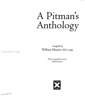 A pitman's anthology