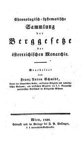 Chronologisch-systematische Sammlung der Berggesetze der österreichischen Monarchie: Vom Jahre 1548 bis 1561, Band 2