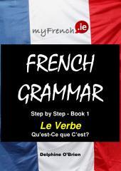 Le Verbe Qu'est-Ce que C'est?: French Grammar