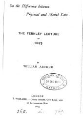 On the Difference Between Physical and Moral Law: The Fernley Lecture of 1883