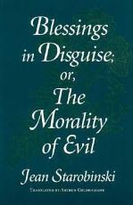 Blessings in Disguise, Or, The Morality of Evil