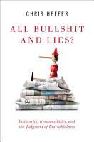 All Bullshit and Lies  PDF