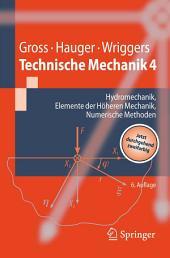 Technische Mechanik: Band 4: Hydromechanik, Elemente der Höheren Mechanik, Numerische Methoden, Ausgabe 6