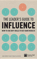 The Leader s Guide to Influence PDF