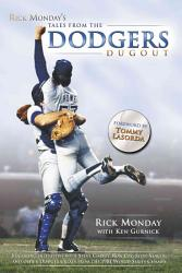 Rick Monday S Tales From The Dodgers Dugout Book PDF