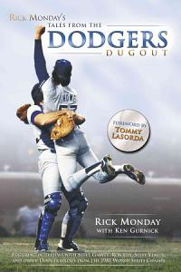 Rick Monday s Tales from the Dodgers Dugout Book