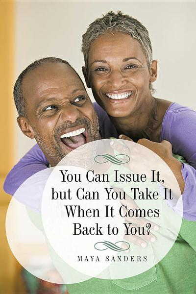Download You Can Issue It  but Can You Take It When It Comes Back to You  Book