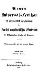 Pierer's Universal-Lexikon der Vergangenheit und Gegenwart oder neuestes encyclopädisches Wörterbuch der Wissenschaften, Künste und Gewerbe: Band 10