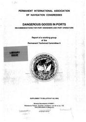 Dangerous Goods In Ports Recommendations For Port Designers And Port Operators Book PDF