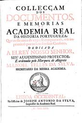 Collecciao dos Documentos, Estatutos, e Memorias da Academia Real da Historia Portugueza: Volume 10