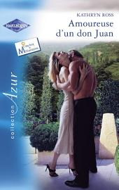 Amoureuse d'un don Juan (Harlequin Azur)