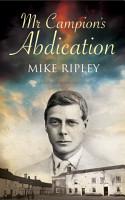 Mr  Campion s Abdication PDF