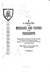 A Compilation of the Messages and Papers of the Presidents: Volume 9, Issues 3803-4280