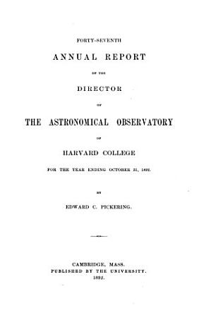 Annual Report of the Director of the Astronomical Observatory of Harvard College PDF