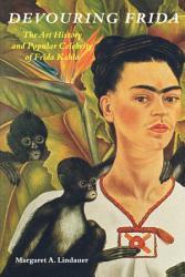 Devouring Frida PDF