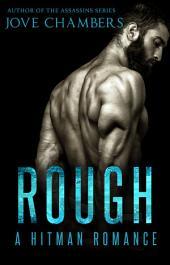 Rough: A Hitman Romance