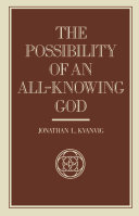 Possiblity Of An All-Knowing God