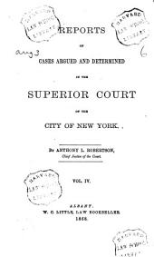 Reports of Cases Argued and Determined in the Superior Court of the City of New York: 1866/1867