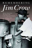 Remembering Jim Crow: Disc 2: Voices from behind the veil: selections from the Center for Documentary Studies Oral History Collection