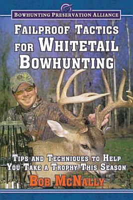 Failproof Tactics for Whitetail Bowhunting PDF