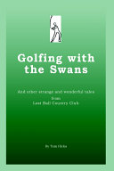 Golfing with the Swans