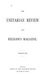 The Unitarian Review: Volume 21