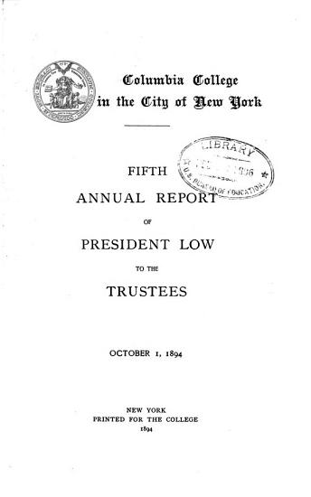 Annual Report of President Low to the Trustees 1889 90 1900 01 PDF