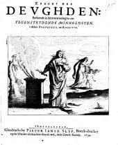 Kracht der devghden: bestaende in de overwinninghe van tegen-strydende minne-lusten tusschen Porphyrus, en Rozette: Volume 1