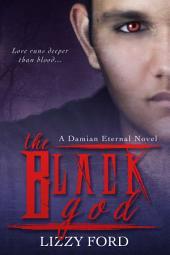 The Black God (#2, Damian Eternal)