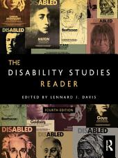 The Disability Studies Reader: Edition 4